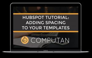 Tutorial-Macbook-HubspotAddSpacingToTemplates-300x188 (1)
